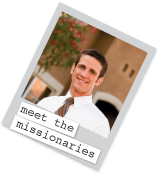 Meet the Missionaries